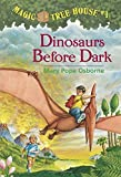 img - for Dinosaurs Before Dark (Magic Tree House, No. 1) book / textbook / text book