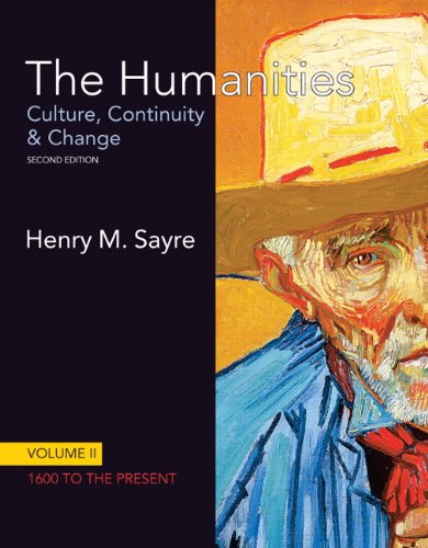 The Humanities: Culture, Continuity and Change, Volume...