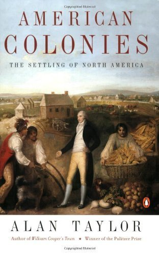 American Colonies: The Settling of North America (The...