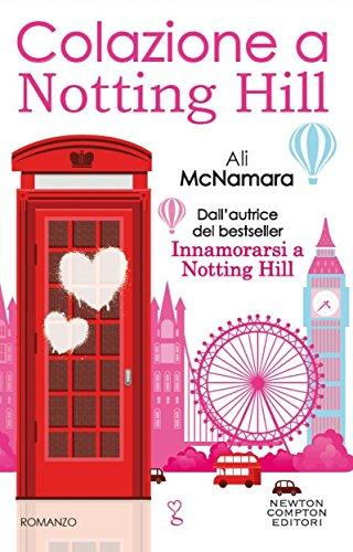Colazione a Notting Hill eNewton Narrativa PDF