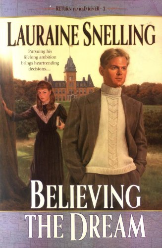  Check Out Believing the Dream (Return to Red River #2 ...
