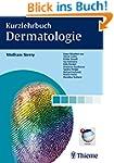 Kurzlehrbuch Dermatologie (Reihe, KUR...