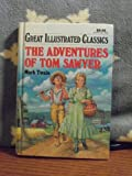 The Adventures of Tom Sawyer-Great Illustrated Classics (Great Illustrated Classics)