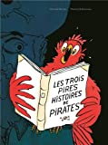 """Afficher """"Les trois pires histoires de pirates"""""""