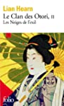 Le Clan des Otori (Tome 2) - Les Neig...