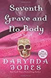 Seventh Grave and No Body (Charley Davidson) by Darynda Jones