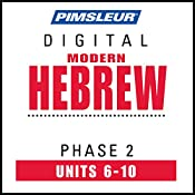 Hebrew Phase 2, Unit 06-10: Learn to Speak and Understand Hebrew with Pimsleur Language Programs |  Pimsleur