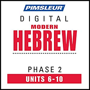 Hebrew Phase 2, Unit 06-10 Audiobook