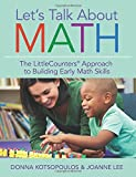 img - for Let's Talk About Math: The LittleCounters  Approach to Building Early Math Skills book / textbook / text book