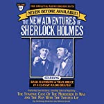 The Strange Case of the Murderer in Wax and Man with the Twisted Lip: The New Adventures of Sherlock Holmes, Episode #14 | Anthony Boucher,Denis Green