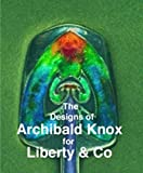 img - for Designs of Archibald Knox for Liberty & Co. by Adrian Tilbrook (2006-07-29) book / textbook / text book