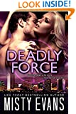 Deadly Force (SCVC Taskforce Series Book 3)