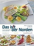 Titelbild Das isst der Norden. Modern. Leicht. Traditionell