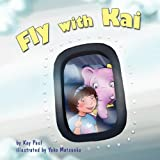 img - for Fly with Kai book / textbook / text book