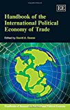 img - for Handbook of the International Political Economy of Trade (Handbooks of Research on International Political Economy series, #3)(Elgar Original reference) book / textbook / text book