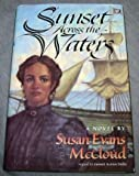 img - for Sunset Across the Waters book / textbook / text book