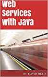 img - for Web Services with Java book / textbook / text book
