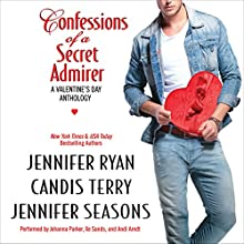 Confessions of a Secret Admirer (       UNABRIDGED) by Jennifer Ryan, Candis Terry, Jennifer Seasons Narrated by Johanna Parker, Xe Sands, Andi Arndt