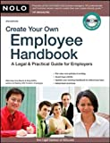 img - for Create Your Own Employee Handbook: A Legal & Practical Guide 4th edition by Guerin J.D., Lisa, DelPo Attorney, Amy (2009) Paperback book / textbook / text book