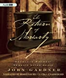 John Gardner The Return of Moriarty: Sherlock Holmes' Nemesis Lives Again