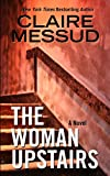 The Woman Upstairs (Thorndike Press Large Print Basic)