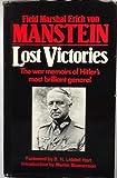 Lost Victories: War Memoirs of Hitler's Most Brilliant General (0947898700) by Manstein, Erich Von