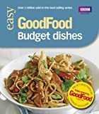 Good Food: 101 Budget Dishes: Triple-tested Recipes