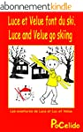 Luce and Velue go skiing (bilingue fr...