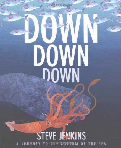 Down, Down, Down: A Journey to the Bottom of the Sea PDF