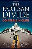 The PARTISAN DIVIDE: Congress in Crisis