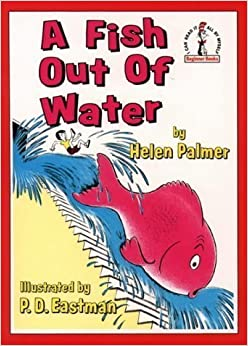 Fish out of water beginner books by palmer helen for A fish out of water book