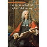 European Art of the Eighteenth Century (Art Through the Centuries) ~ Daniela Tarabra