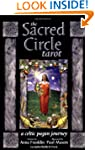 The Sacred Circle Tarot: A Celtic Pag...