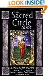 The Sacred Circle Tarot: A Celtic Pag...