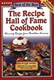 The Recipe Hall of Fame Cookbook: Winning Recipes from Hometown America