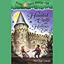 Magic Tree House, Book 30: Haunted Castle on Hallows Eve Audiobook by Mary Pope Osborne Narrated by Mary Pope Osborne
