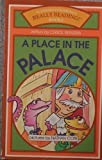 img - for A Place in the Palace (Really Reading! Books) book / textbook / text book