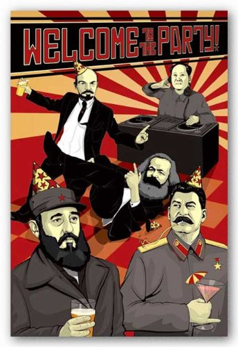 Welcome To The Party Communist Leaders Art Poster Print - 24x36