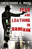 Fear and Loathing in Bangkok