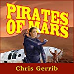 Pirates of Mars | Chris Gerrib