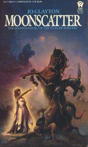 Moonscatter (Duel of Sorcery, Bk. 2), Jo Clayton
