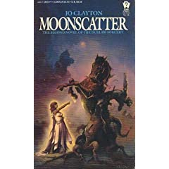 Moonscatter (Duel of Sorcery, Bk. 2) by Jo Clayton and Ken W. Kelly