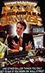 Damn, It Feels Good to Be a Banker: A...