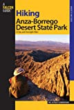 Search : Hiking Anza-Borrego Desert State Park: 25 Day and Overnight Hikes (Regional Hiking Series)