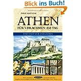 Athen für 5 Drachmen am Tag: Eine Stadt vor 2500 Jahren