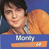 Monty Tendres Années 60