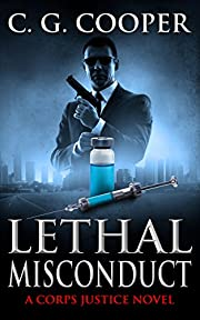 Lethal Misconduct (Corp Justice Series Book 6)