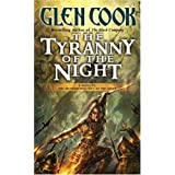The Tyranny of the Night (Instrumentalities of the Night)by Glen Cook