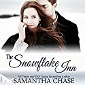 The Snowflake Inn Audiobook by Samantha Chase Narrated by Vanessa DeSilvio