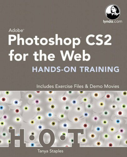 Adobe Photoshop CS2 for the Web Hands-on Training and Hot Tips Bundle